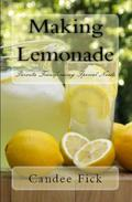 Making Lemonade: Parents Transforming Special Needs