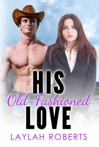 His Old-Fashioned Love