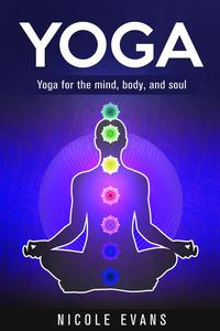 Yoga: Lose Weight, Relieve Stress And Feel More Serene With Yoga