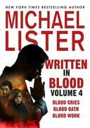 Written in Blood Volume 4: Blood Cries, Blood Oath, Blood Work