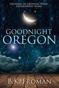 Good Night, Oregon