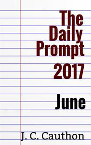 The Daily Prompt 2017: June