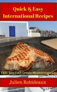 Quick & Easy International Recipes