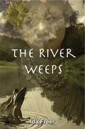 The River Weeps