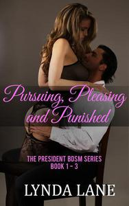 Pursuing, Pleasing, and Punished