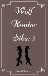 Wolf Hunter Sibs 2