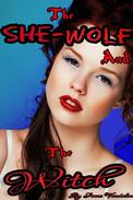 The She-Wolf and the Witch (Supernatural Lesbian First Time Erotic Short)
