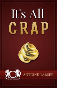 It's All Crap
