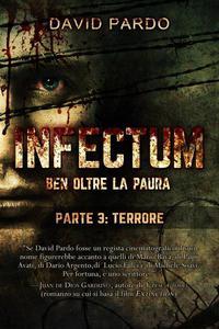 Infectum (Parte III: Terrore)