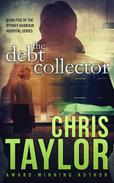 The Debt Collector - Book Five of the Sydney Harbour Hospital Series
