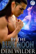 By the Blue Moon