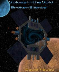Voices in the Void: Broken Silence