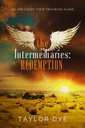 The Intermediaries: Redemption