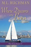 Where Dreams Are Born (sweet): a Pike Place Market Seattle Romance
