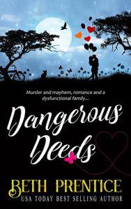 Dangerous Deeds