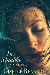 In Shadow: A Novel
