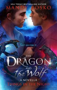 The Dragon And The Wolf, A Prequel Novella