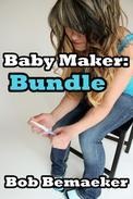 Baby Maker: Bundle (Breeding and Impregnation Bundle)