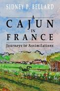 A Cajun In France: Journeys to Assimilations