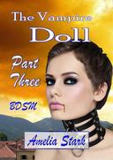 The Vampire Doll Part Three: - Shackled