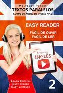 Aprender Inglês - Textos Paralelos | Fácil de ouvir | Fácil de ler - CURSO DE ÁUDIO DE INGLÊS N.º 2