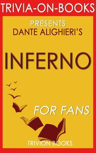 Inferno: A Novel by Dan Brown (Trivia-On-Book)