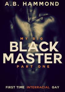 My Big Black Master