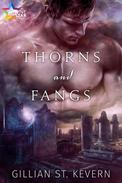 Thorns and Fangs