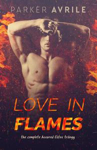 Love in Flames: The Complete Assured Elites Trilogy