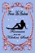 Fantasies From The Kitchen Sink