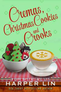 Cremas, Christmas Cookies, and Crooks