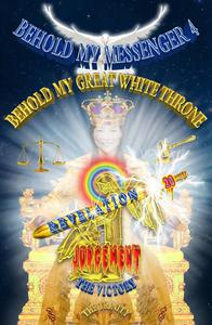 Heaven's News!!! The Heavenly White Judgement Throne Criteria Revealed By Jesus!!! Behold My Messenger 4 Behold My Great White Throne