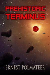 Prehistoric Terminus