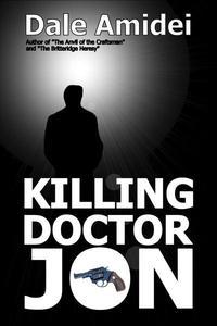 Killing Doctor Jon