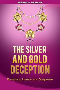 The Silver and Gold Deception- A Carter Sister Mystery