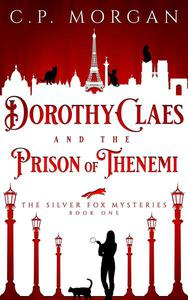 Dorothy Claes and the Prison of Thenemi