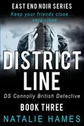 District Line - DS Connolly - Book Three
