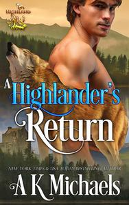 Highland Wolf Clan, A Highlander's Return