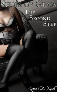 Shoes of Glass: The Second Step