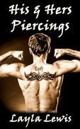 His & Hers Piercings (a genital body modification erotica)