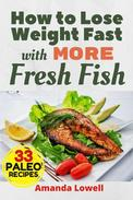 How to Lose Weight Fast with More Fresh Fish