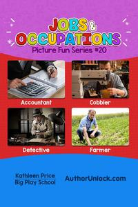 Jobs and Occupations - Picture Fun Series