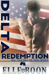 Delta Redemption, SEAL Team Phantom Series Book 4