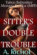 Sitter's Double Trouble: Taboo Babysitter Menage Erotica