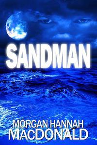 Sandman:  First Scream