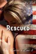 Rescued (The Marine's Love 3)