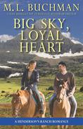 Big Sky, Loyal Heart