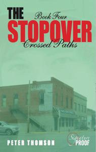 The Stopover: Crossed Paths