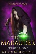 The Marauder: Episode One