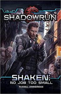 Shadowrun: Shaken (No Job Too Small)